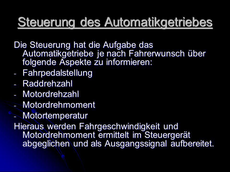 Steuerung des Automatikgetriebes
