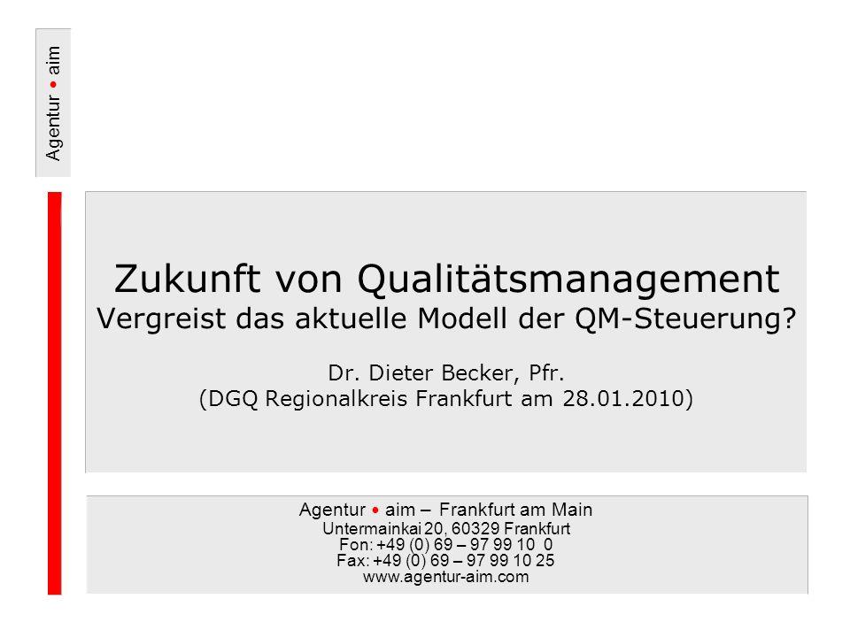 Zukunft von Qualitätsmanagement Vergreist das aktuelle Modell der QM-Steuerung.