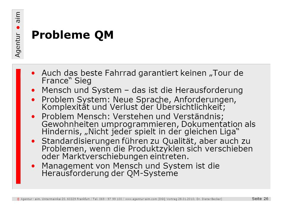 """Probleme QM Auch das beste Fahrrad garantiert keinen """"Tour de France Sieg. Mensch und System – das ist die Herausforderung."""
