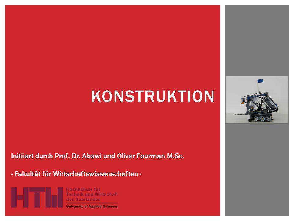 Konstruktion Initiiert durch Prof. Dr. Abawi und Oliver Fourman M.Sc.