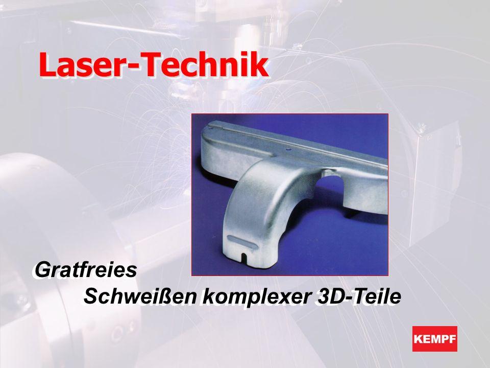 Laser-Technik Gratfreies Schweißen komplexer 3D-Teile