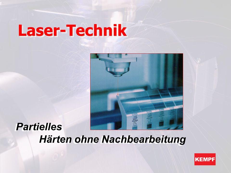 Laser-Technik Partielles Härten ohne Nachbearbeitung