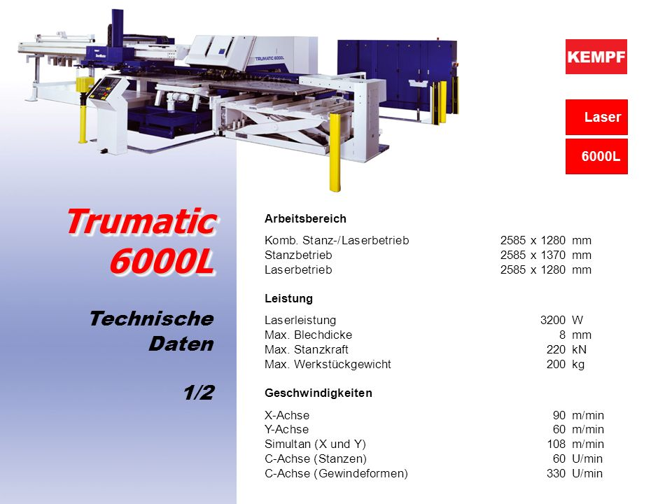 Trumatic 6000L Technische Daten 1/2 Laser 6000L Arbeitsbereich