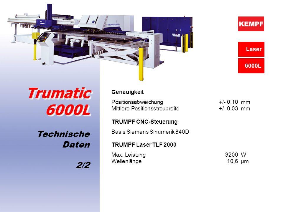 Trumatic 6000L Technische Daten 2/2 Laser 6000L Genauigkeit