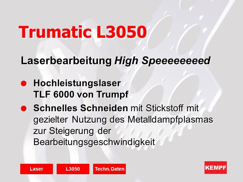 Trumatic L3050 Laserbearbeitung High Speeeeeeeed