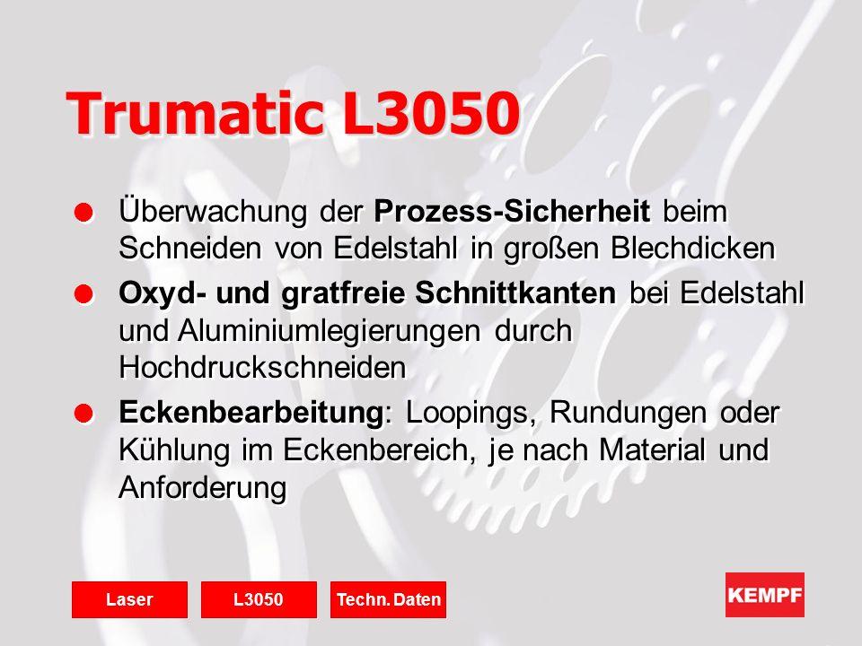 Trumatic L3050 Überwachung der Prozess-Sicherheit beim Schneiden von Edelstahl in großen Blechdicken.