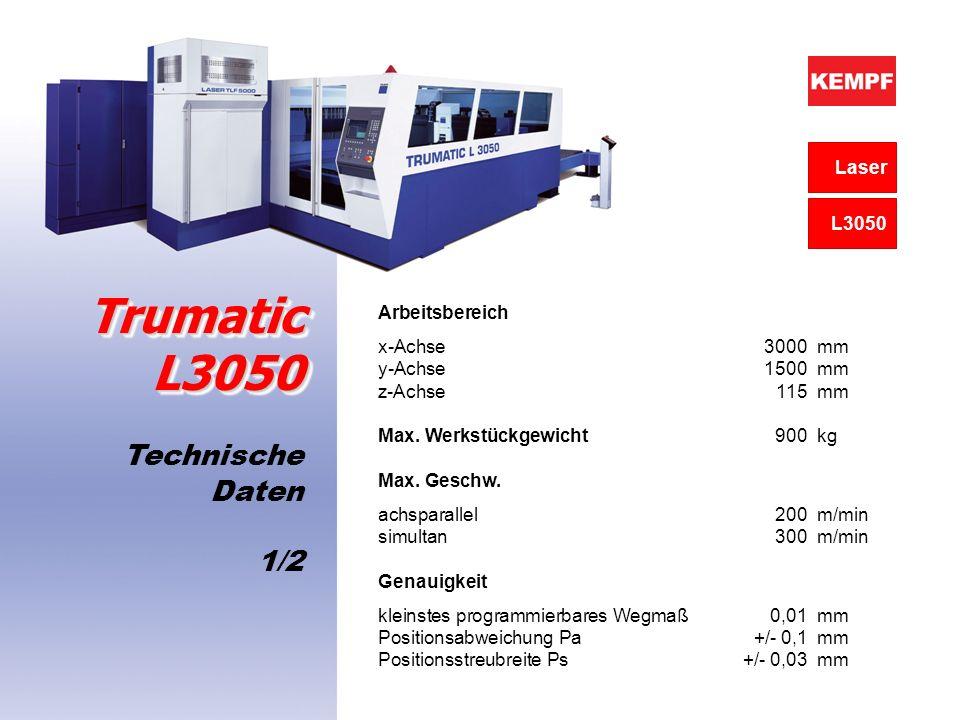 Trumatic L3050 Technische Daten 1/2 Laser L3050 Arbeitsbereich