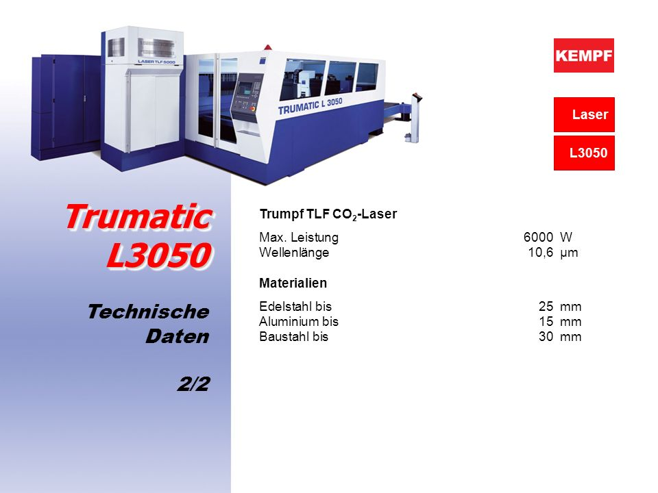 Trumatic L3050 Technische Daten 2/2 Laser L3050 Trumpf TLF CO2-Laser