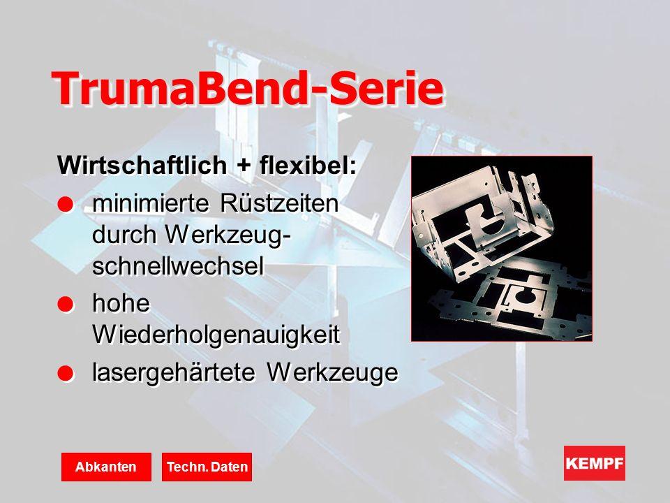 TrumaBend-Serie Wirtschaftlich + flexibel: