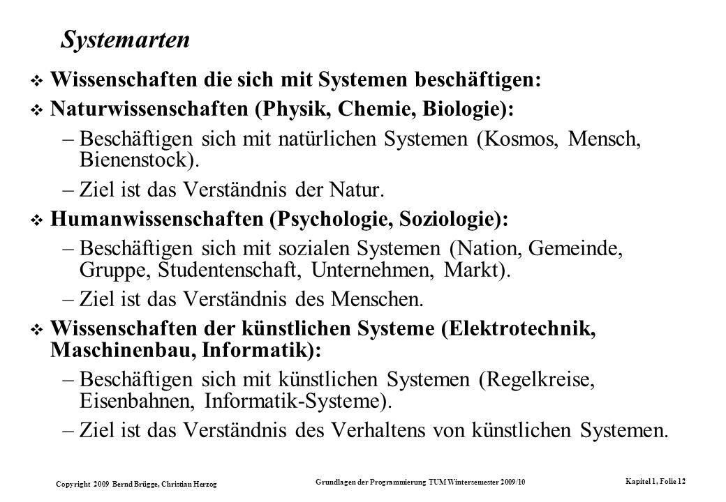 Systemarten Wissenschaften die sich mit Systemen beschäftigen: