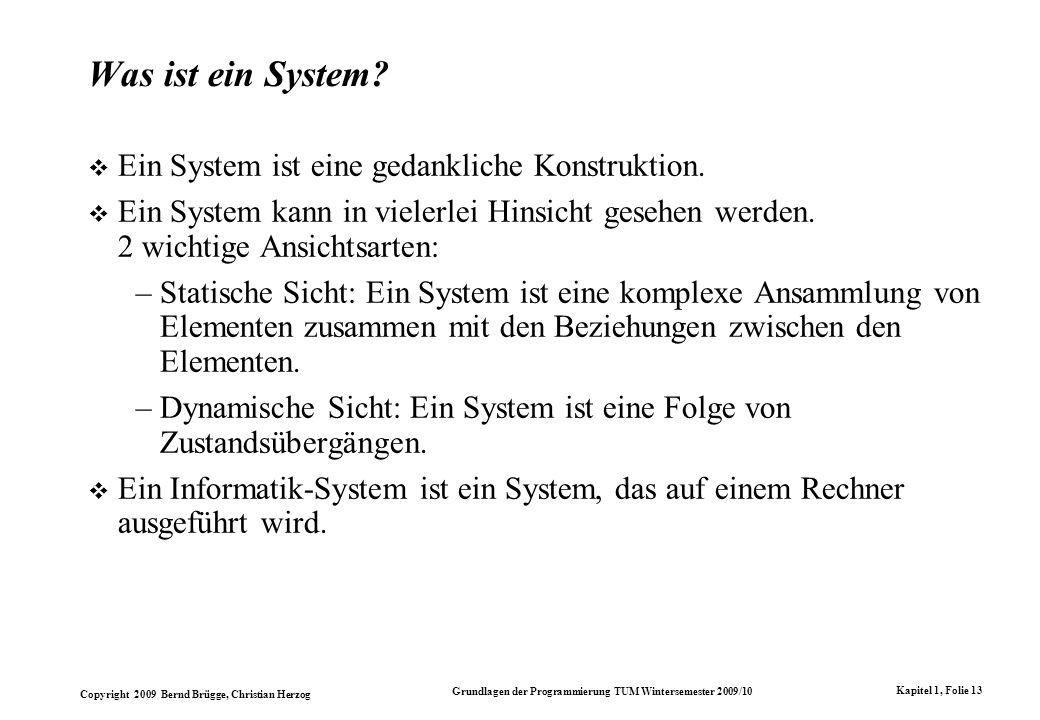 Was ist ein System Ein System ist eine gedankliche Konstruktion.