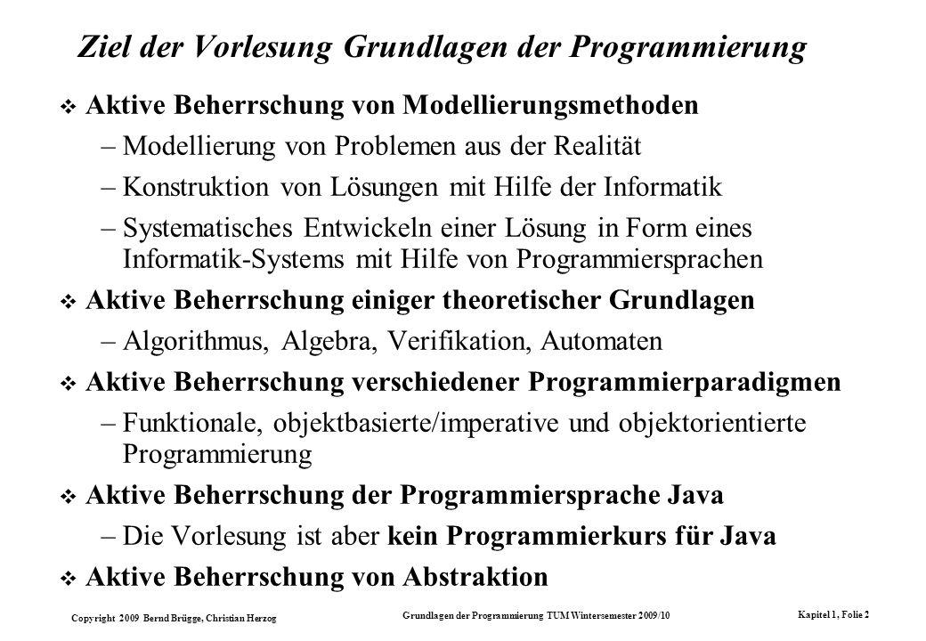 Ziel der Vorlesung Grundlagen der Programmierung