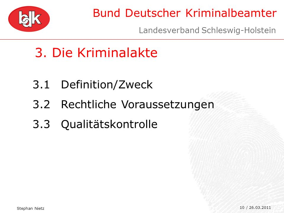 3. Die Kriminalakte 3.1 Definition/Zweck