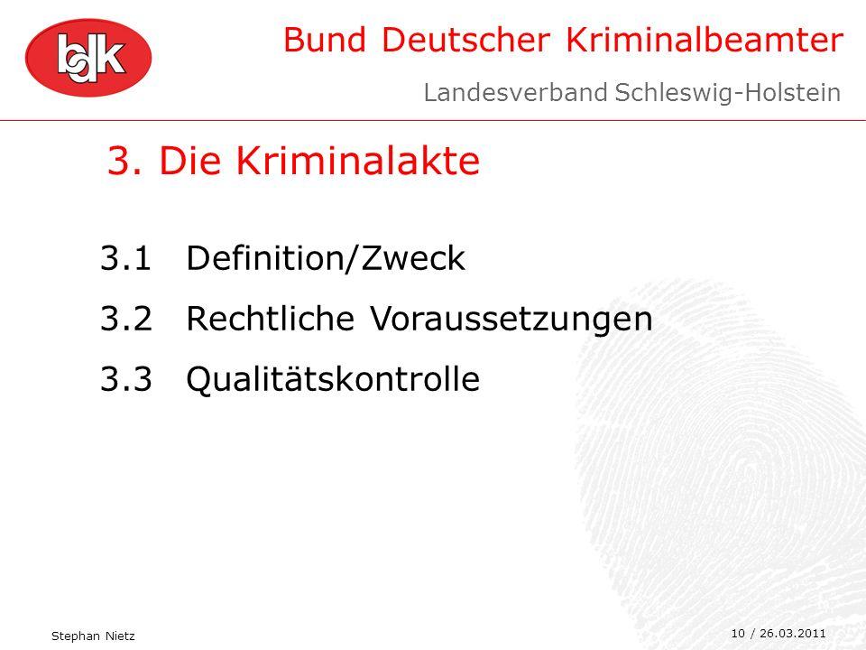 3. Die Kriminalakte 3.1 Definition/Zweck