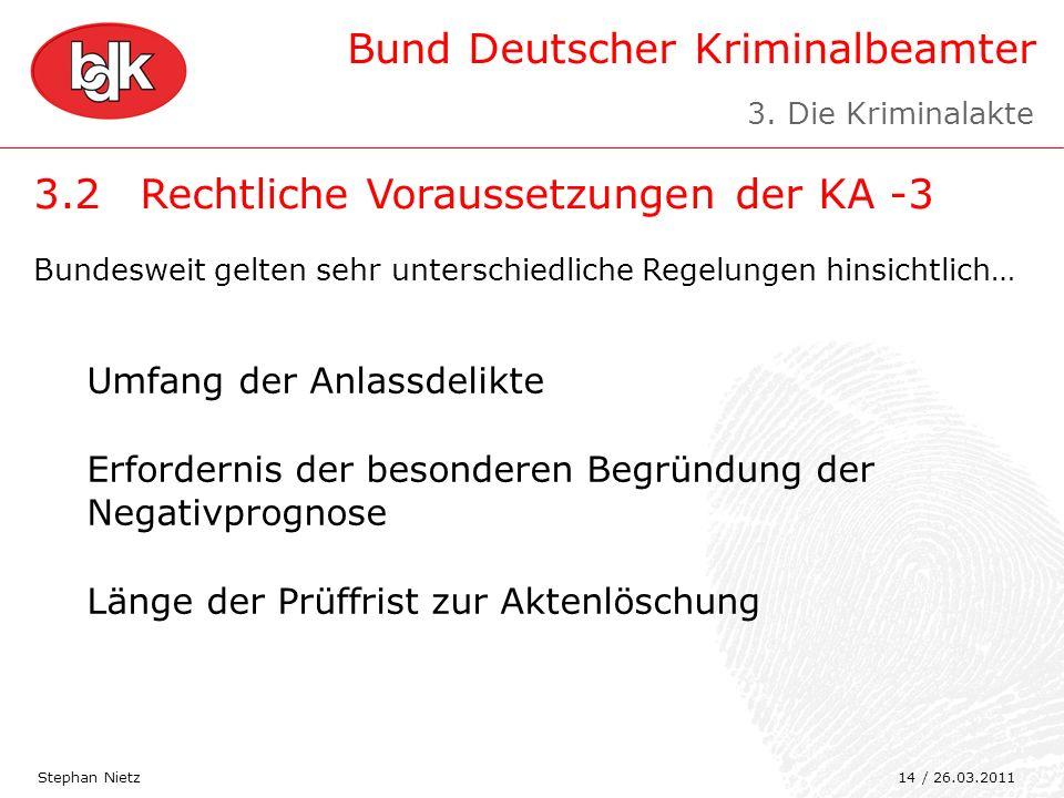 3.2 Rechtliche Voraussetzungen der KA -3
