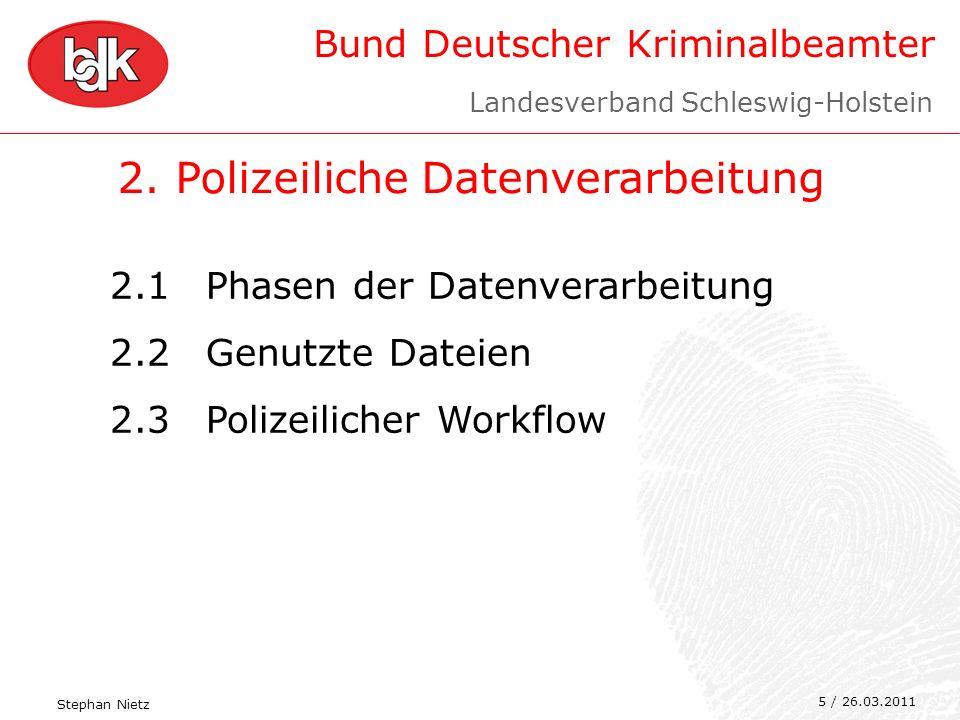 2. Polizeiliche Datenverarbeitung