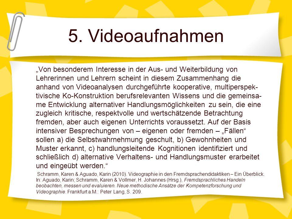5. Videoaufnahmen