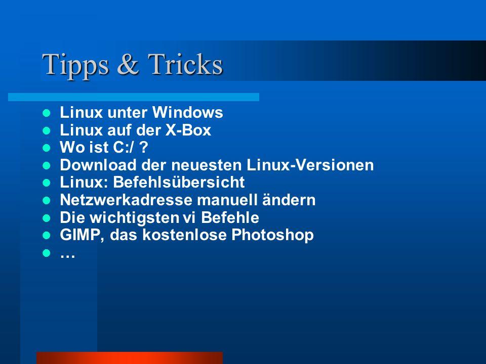 Tipps & Tricks Linux unter Windows Linux auf der X-Box Wo ist C:/