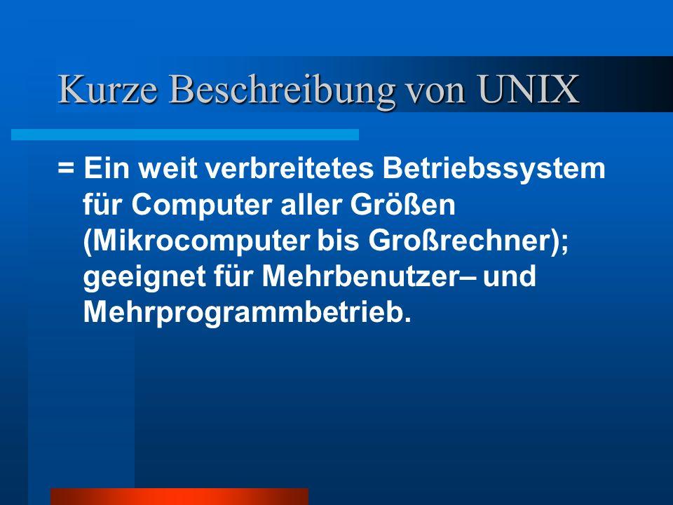 Kurze Beschreibung von UNIX