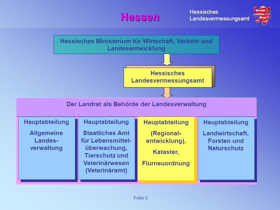 Hessen Hessisches Ministerium für Wirtschaft, Verkehr und Landesentwicklung. Hessisches Landesvermessungsamt.