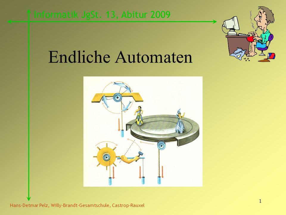 Endliche Automaten Informatik JgSt. 13, Abitur 2009