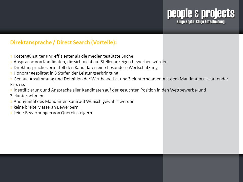 Direktansprache / Direct Search (Vorteile):