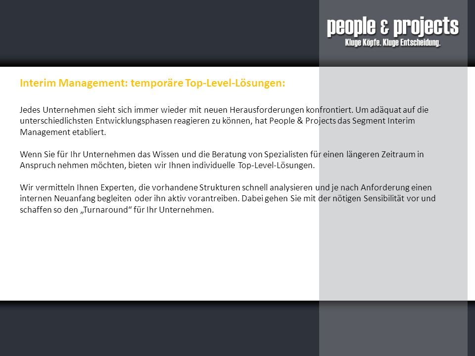 Interim Management: temporäre Top-Level-Lösungen: