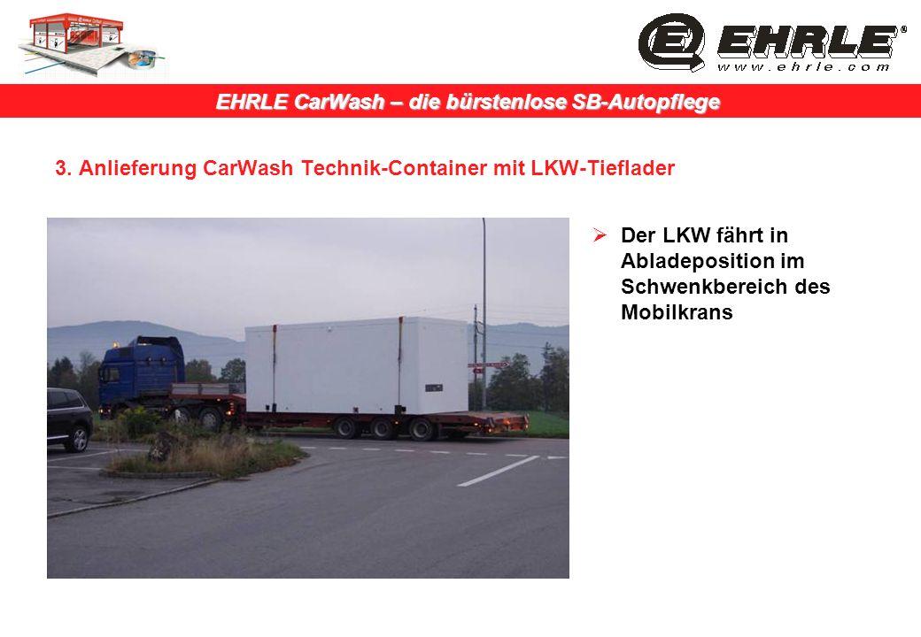 3. Anlieferung CarWash Technik-Container mit LKW-Tieflader