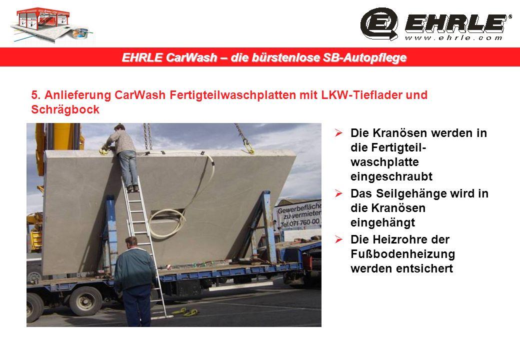 5. Anlieferung CarWash Fertigteilwaschplatten mit LKW-Tieflader und Schrägbock