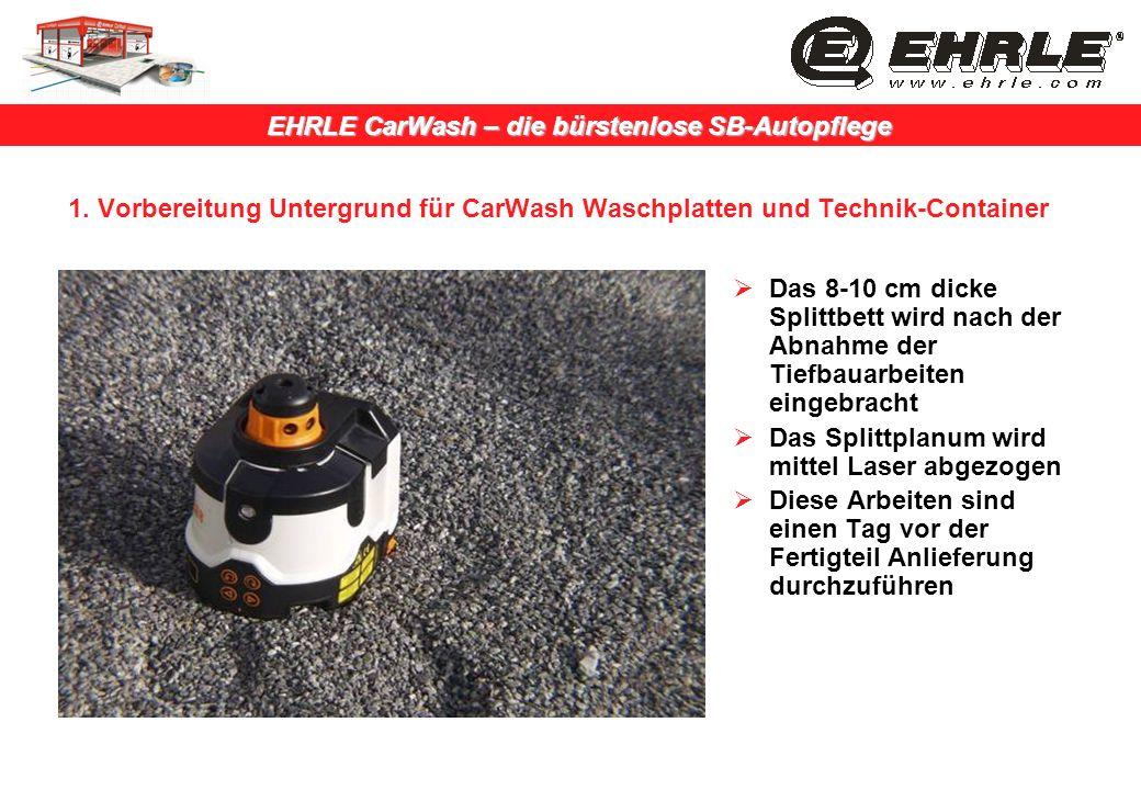 1. Vorbereitung Untergrund für CarWash Waschplatten und Technik-Container