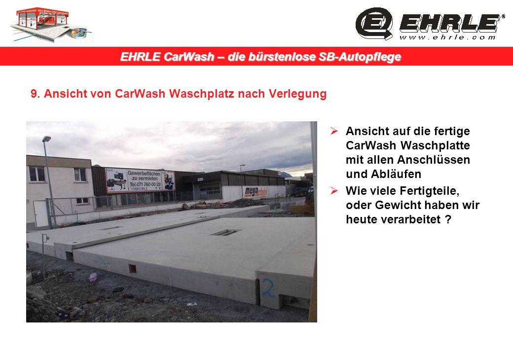 9. Ansicht von CarWash Waschplatz nach Verlegung