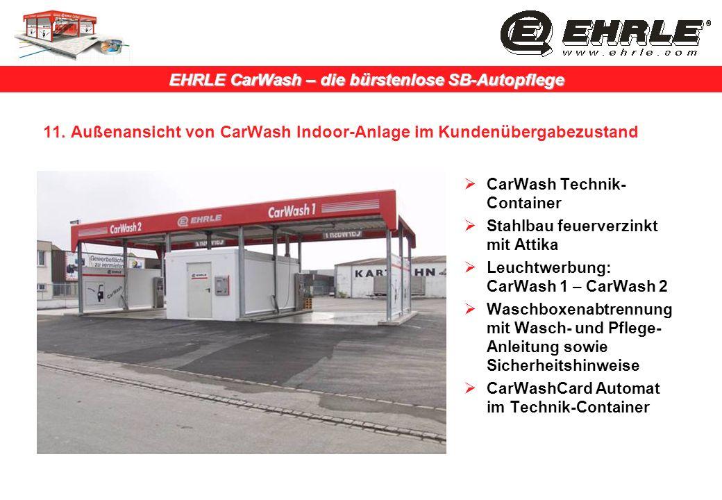11. Außenansicht von CarWash Indoor-Anlage im Kundenübergabezustand