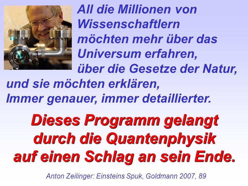 Dieses Programm gelangt durch die Quantenphysik