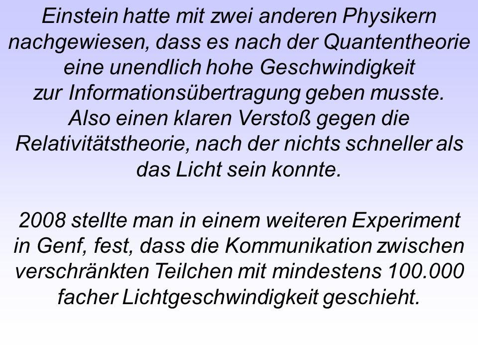 Einstein hatte mit zwei anderen Physikern