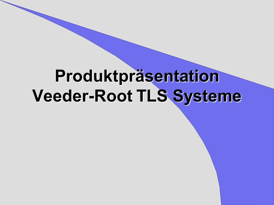 Produktpräsentation Veeder-Root TLS Systeme