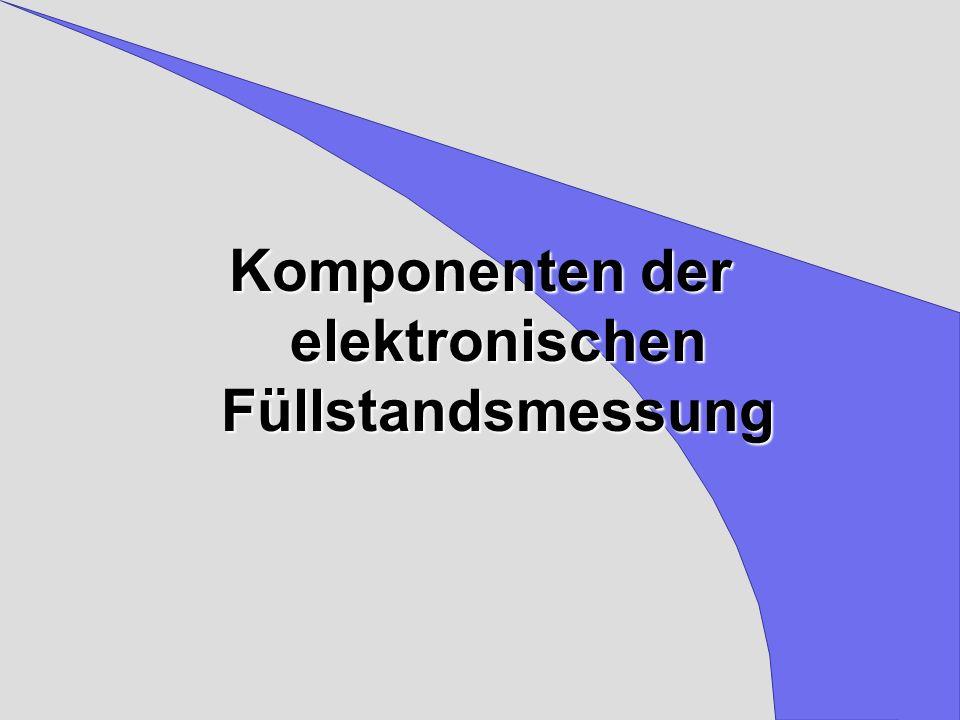 Komponenten der elektronischen Füllstandsmessung