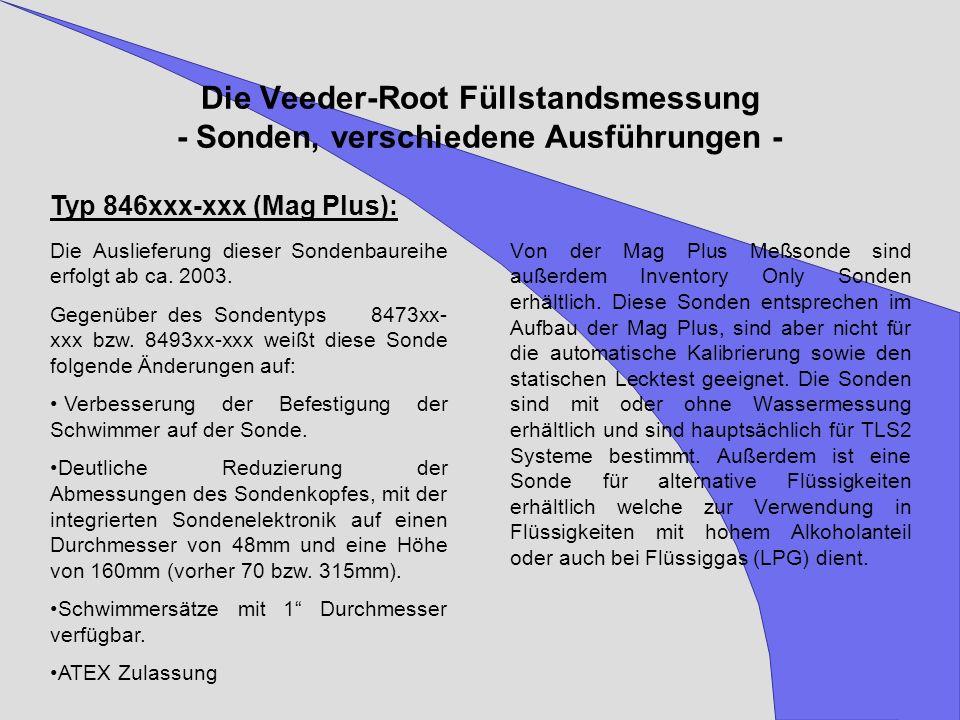 Die Veeder-Root Füllstandsmessung - Sonden, verschiedene Ausführungen -