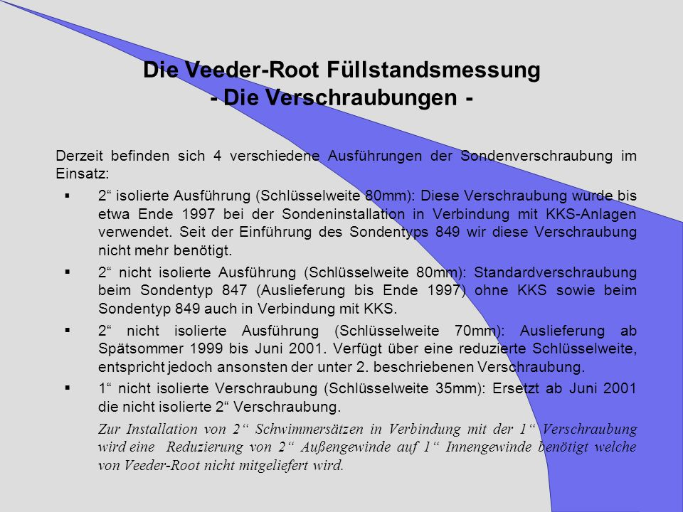 Die Veeder-Root Füllstandsmessung - Die Verschraubungen -