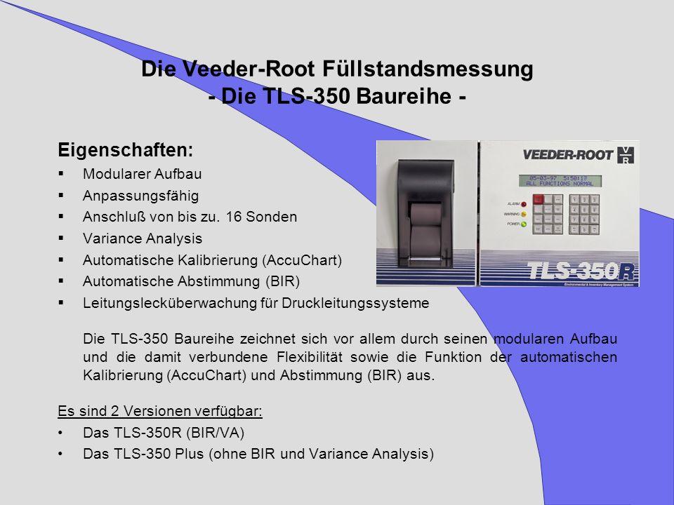 Die Veeder-Root Füllstandsmessung - Die TLS-350 Baureihe -
