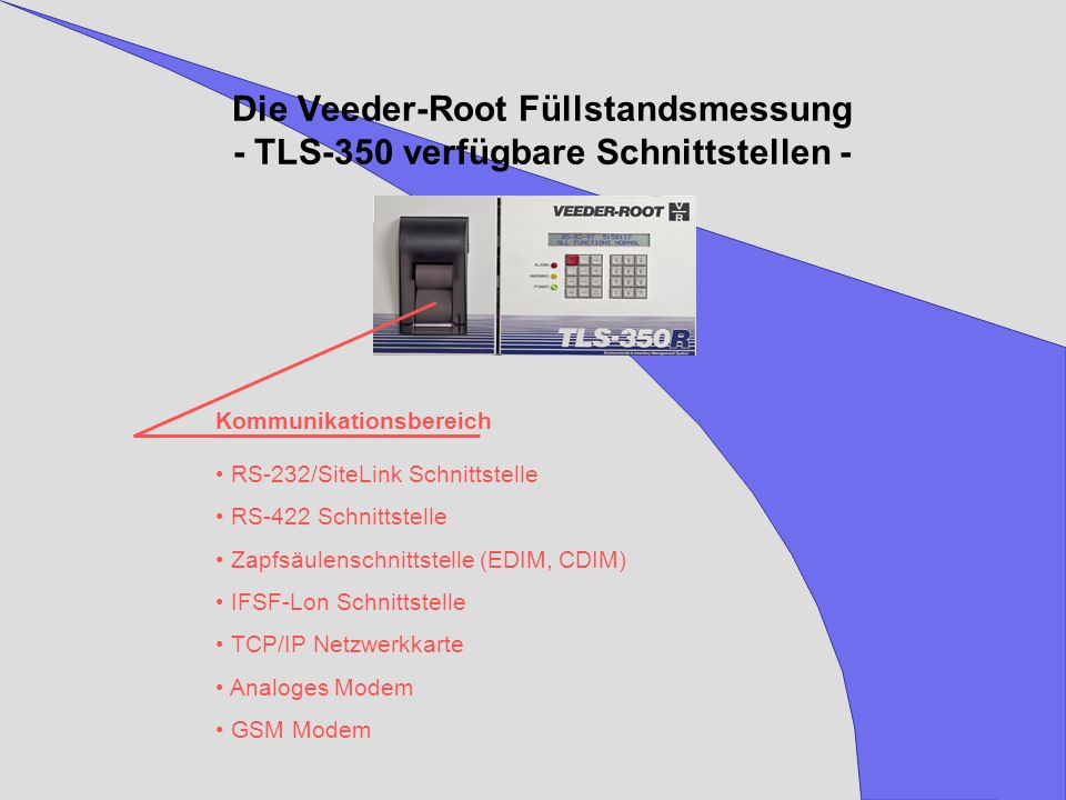 Die Veeder-Root Füllstandsmessung - TLS-350 verfügbare Schnittstellen -
