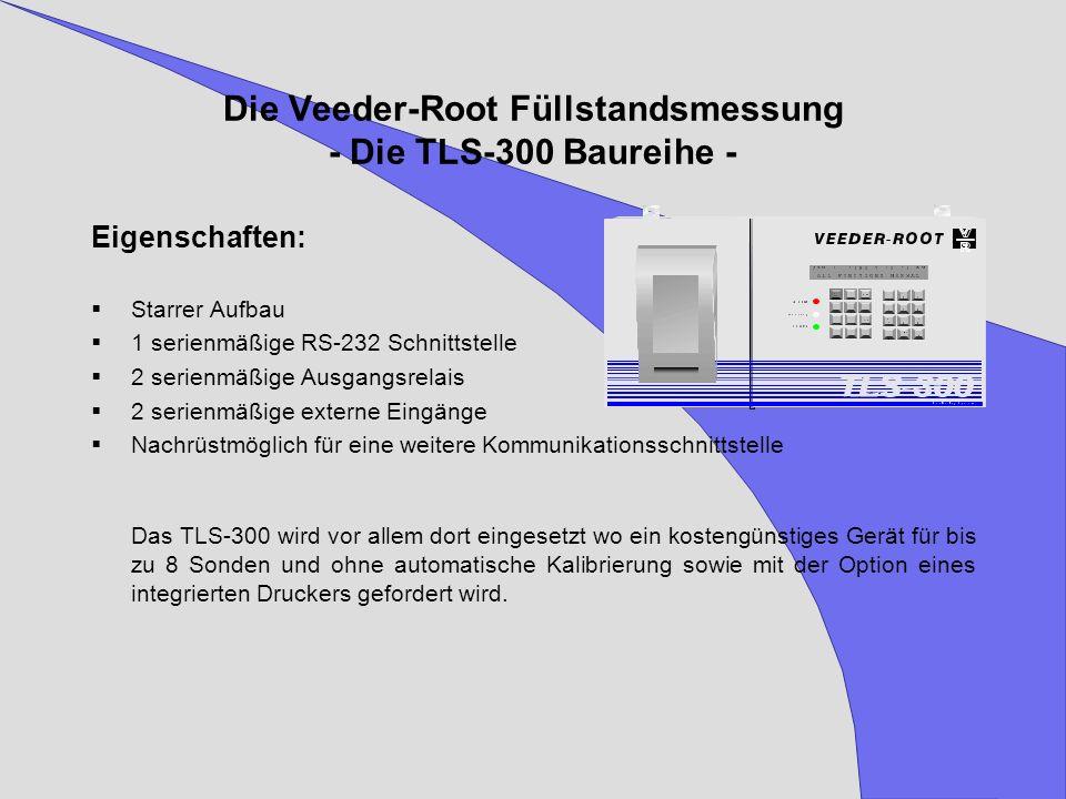 Die Veeder-Root Füllstandsmessung - Die TLS-300 Baureihe -