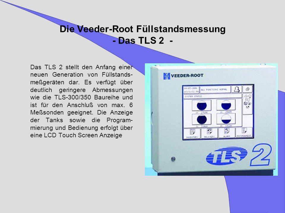 Die Veeder-Root Füllstandsmessung - Das TLS 2 -