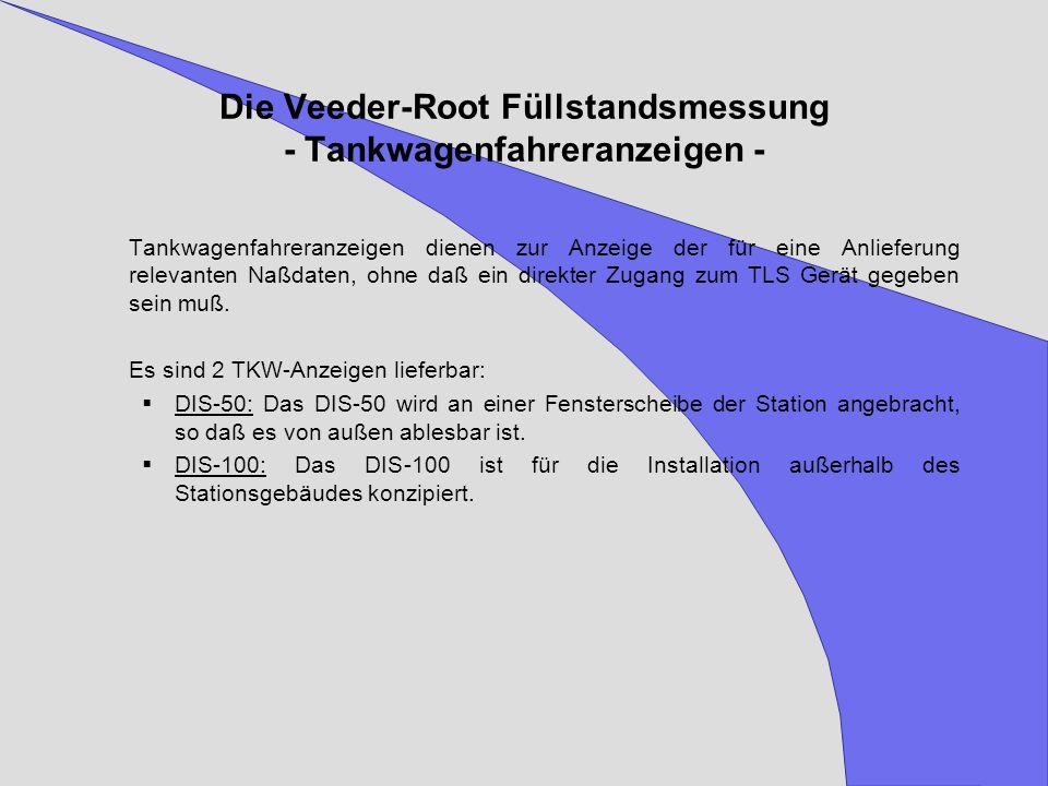 Die Veeder-Root Füllstandsmessung - Tankwagenfahreranzeigen -