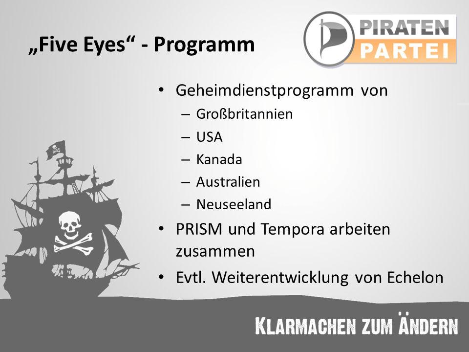 """""""Five Eyes - Programm Geheimdienstprogramm von"""