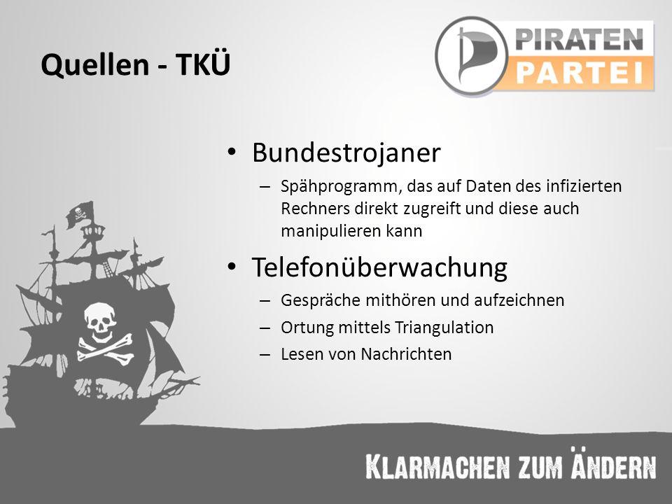 Quellen - TKÜ Bundestrojaner Telefonüberwachung