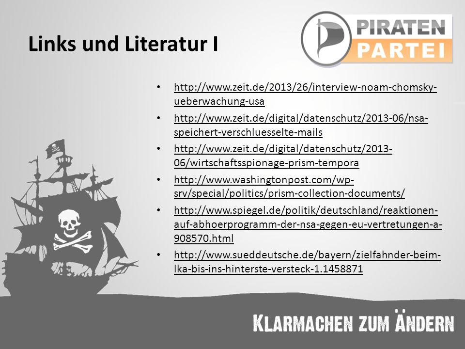 Links und Literatur I http://www.zeit.de/2013/26/interview-noam-chomsky-ueberwachung-usa.