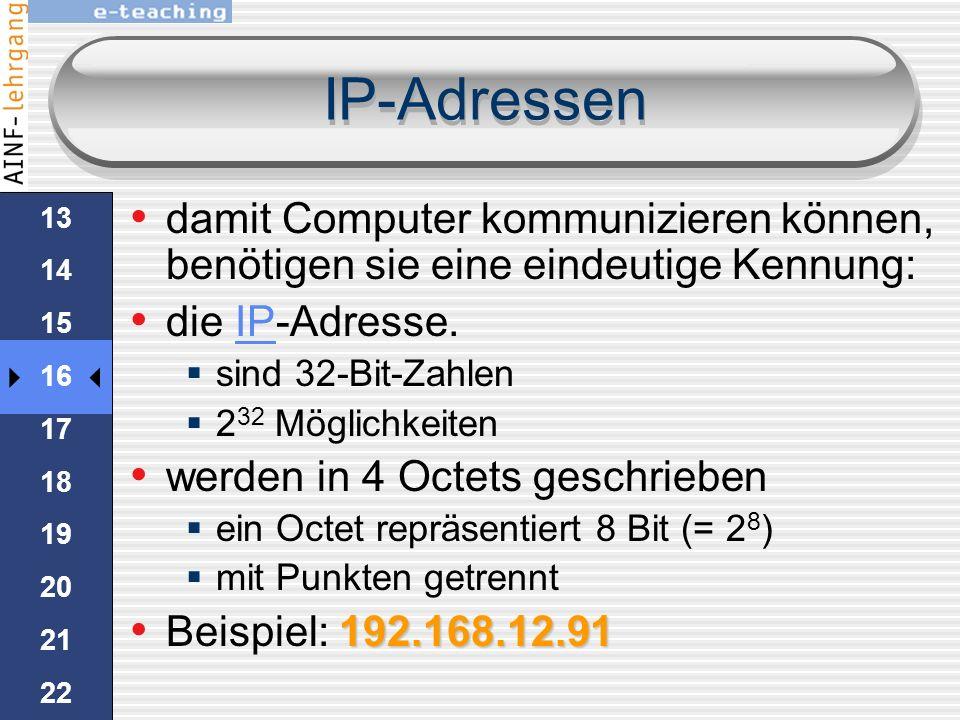 IP-Adressen damit Computer kommunizieren können, benötigen sie eine eindeutige Kennung: die IP-Adresse.