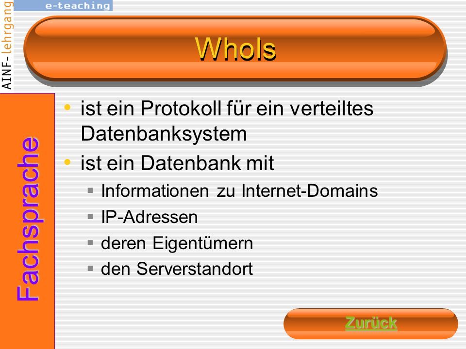 WhoIs Fachsprache ist ein Protokoll für ein verteiltes Datenbanksystem