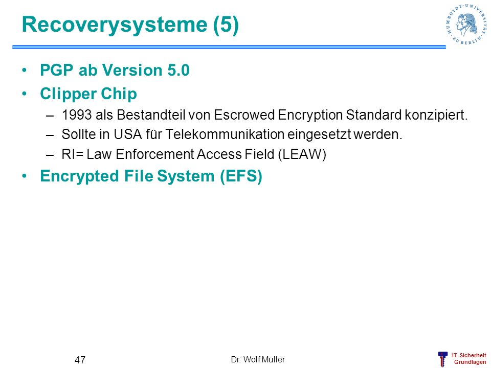 Recoverysysteme (5) PGP ab Version 5.0 Clipper Chip