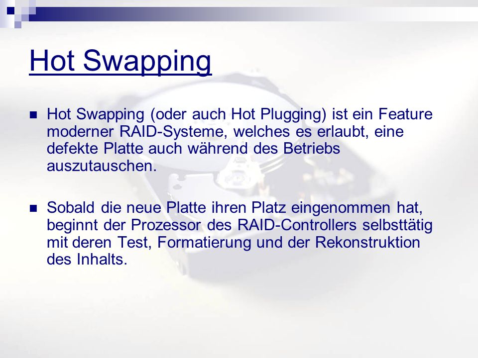 Hot Swapping
